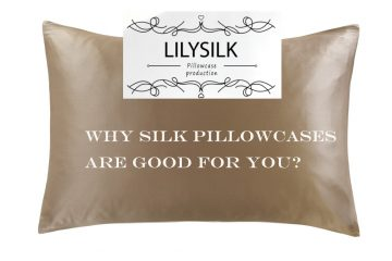 WHY SILK PILLOWCASES ARE GOOD FOR YOU?